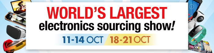 World's largest electronics sourcing show! 11-14/18-21 Oct 2017 | AsiaWorld-Expo, Hong Kong